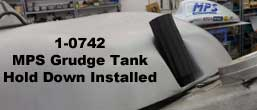 MPS Grudge Tank Hold Down Installed